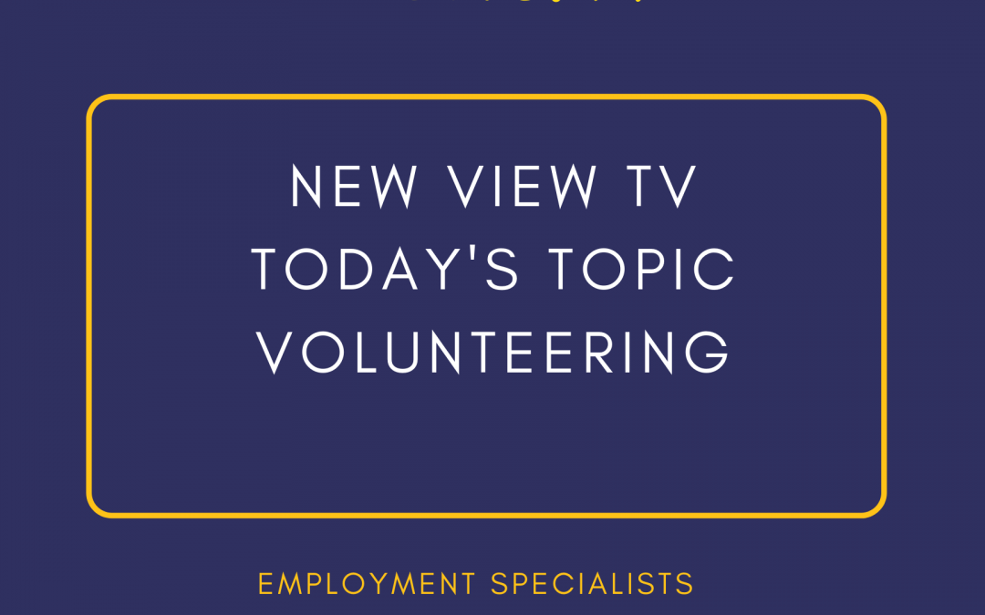 New View TV – Volunteering Information!