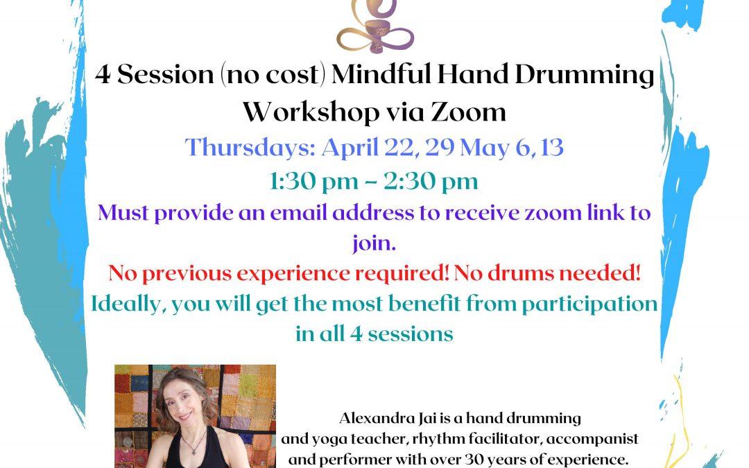 Mindful Hand Drumming via Zoom!
